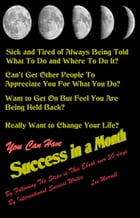 Success In A Month by Lee Werrell