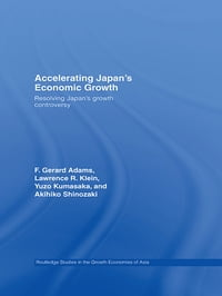 Accelerating Japan's Economic Growth: Resolving Japan's Growth Controversy
