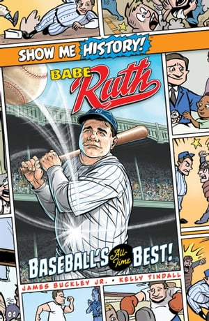 Babe Ruth: Baseball's All-Time Best!