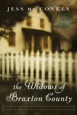Book The Widows of Braxton County: A Novel by Jess McConkey