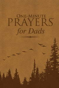 One-Minute Prayers® for Dads