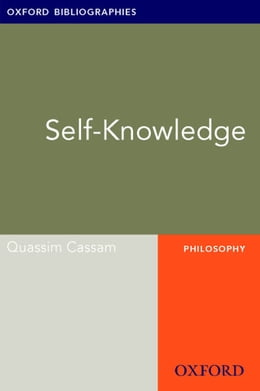 Book Self-Knowledge: Oxford Bibliographies Online Research Guide by Quassim Cassam