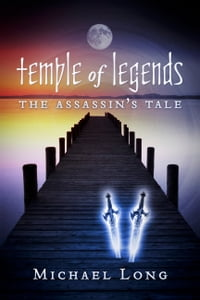 Temple of Legends: The Assassin's Tale