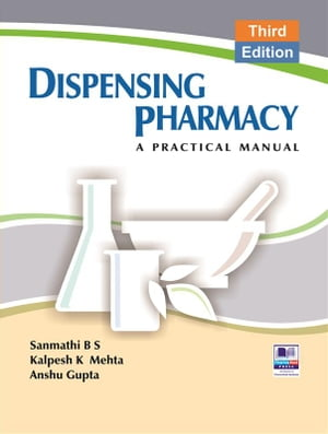 Dispensing Pharmacy: A Practical Manual
