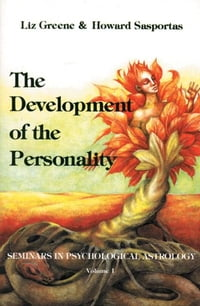 The Development of Personality: Seminars in Psychological Astrology (Seminars in Psychological…