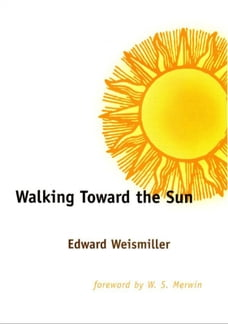 Walking Toward the Sun