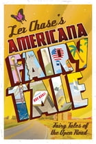 Americana Fairy Tale by Lex Chase