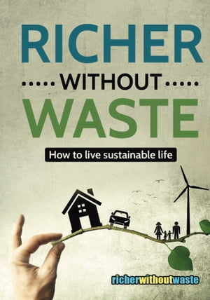 Richer Without Waste