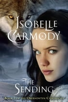 The Obernewtyn Chronicles #7: The Sending by Isobelle Carmody