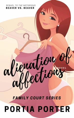 Alienation of Affections: a legal comedy