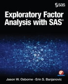 Exploratory Factor Analysis with SAS by Jason W. Osborne