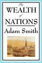 On the Wealth of Nations by Adam Smith