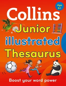 Book Collins Junior Illustrated Thesaurus (Collins Primary Dictionaries) by Collins Dictionaries