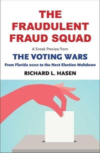 "The Fraudulent Fraud Squad: Understanding the Battle over Voter ID: A Sneak Preview from ""The…"