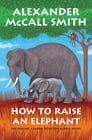 How to Raise an Elephant Cover Image