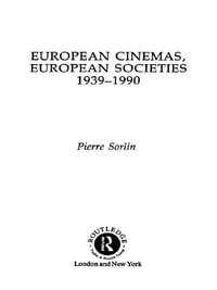 European Cinemas, European Societies