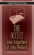 The Facts On the Occult by John Ankerberg