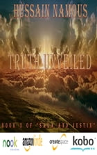 Truth Unveiled by Hussain Namous
