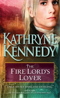 The Fire Lord's Lover: An entrancing and unique blend of historical romance and fantasy