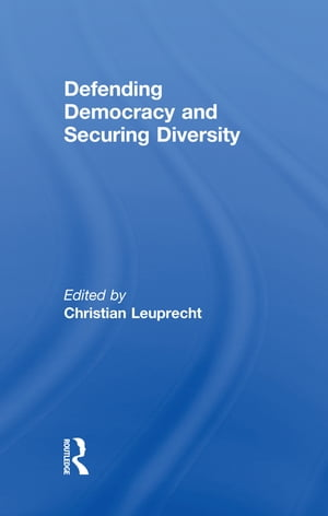 Defending Democracy and Securing Diversity
