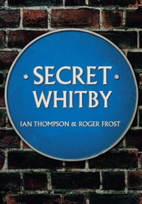 Secret Whitby