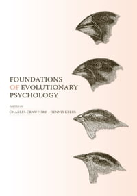 Foundations of Evolutionary Psychology
