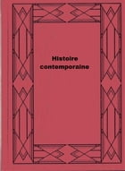Histoire contemporaine by Anatole France