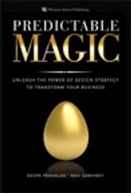 Book Predictable Magic: Unleash the Power of Design Strategy to Transform Your Business by Deepa Prahalad