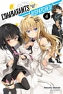 Combatants Will Be Dispatched!, Vol. 4 (light novel) Cover Image