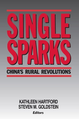 Single Sparks China's Rural Revolutions
