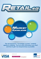 Retail4G: Market Knowledge by J. C. Williams Group