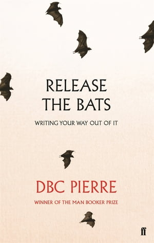 Release the Bats Writing Your Way Out Of It