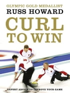 Curl To Win: Expert Advice to Improve Your Game