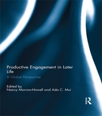 Productive Engagement in Later Life: A Global Perspective