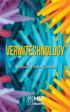 Vermitechnology by A. Mary Violet Christy