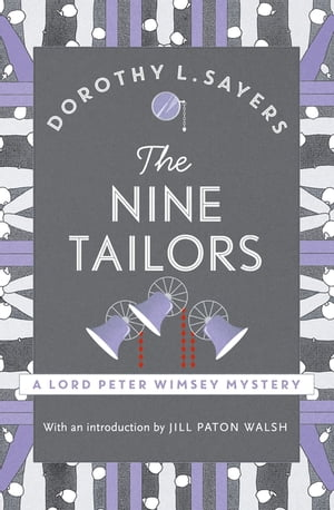 The Nine Tailors Lord Peter Wimsey Book 11