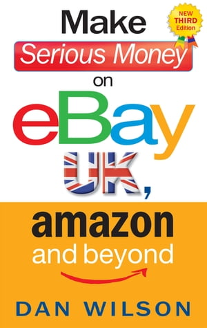 Make Serious Money on eBay UK,  Amazon and Beyond A Paradox