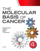 The Molecular Basis of Cancer: Expert Consult - Online by John Mendelsohn