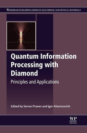 Quantum Information Processing with Diamond Principles and Applications