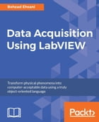 Data Acquisition Using LabVIEW by Behzad Ehsani