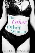 The OTHER Other Woman aa7c1589-4db7-4451-aabc-f5b898ad6afd