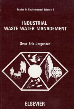Book Industrial Waste Water Management by Jorgensen, S.E.
