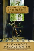 The Careful Use of Compliments Cover Image