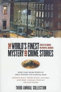 The World's Finest Mystery and Crime Stories: 3 8d9c34b2-c80a-4cbd-926a-c1502888ce60