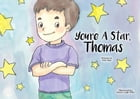 You're A Star, Thomas by Neil Alan