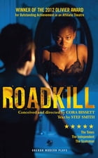 Roadkill by Stef Smith