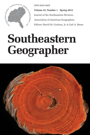 Southeastern Geographer Spring 2013 Issue