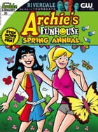 Archie's Funhouse Comics Double Digest #26 by Archie Superstars