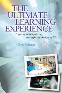 The Ultimate Learning Experience