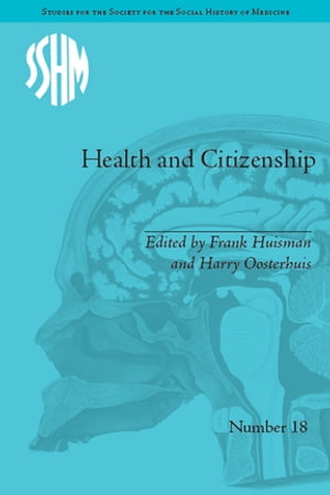 Health and Citizenship Political Cultures of Health in Modern Europe